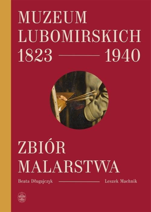 Muzeum Lubomirskich 1823 1940 Zbiór malarstwa