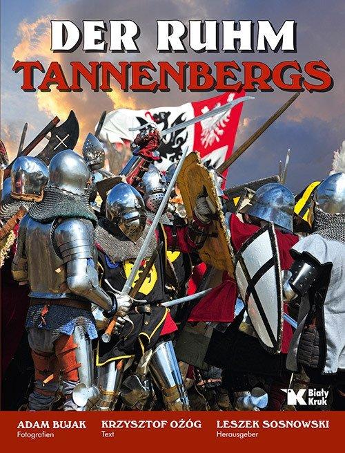 Der Ruhm Tannenbergs Chwała Grunwaldu