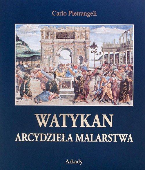 Watykan Arcydzieła malarstwa