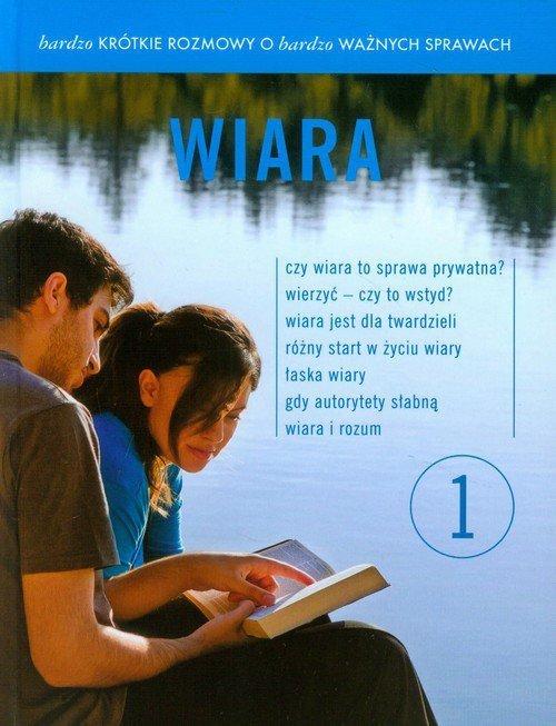 Bardzo krótkie rozmowy o bardzo ważnych sprawach 1 Wiara + DVD