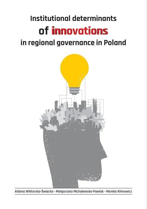Institutional determinants of innovations in regional governance in Poland