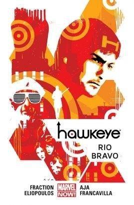 Hawkeye. T.4 Rio Bravo
