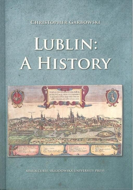 Lublin: A History