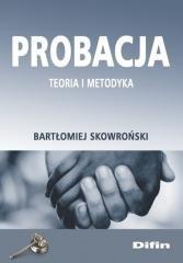 Probacja. Teoria i metodyka