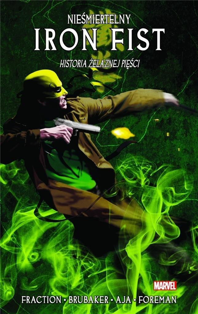 Nieśmiertelny Iron Fist T.3 Historia żelaznej...