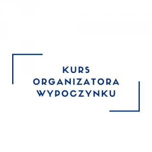 Kurs Organizatora Wypoczynku online, 12-13.12.2020