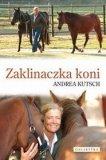 Książka ZAKLINACZKA KONI - A. Kutsch