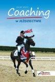 Książka COACHING W JEŹDZIECTWIE - Akademia Jeździecka