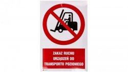 Tabliczka ostrzegawcza /Zakaz ruchu urządzeń do transportu poziomego 200x300/ IP/006/C1/2/F
