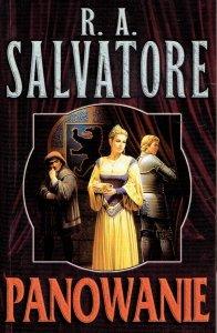 Panowanie. R.A. Salvatore