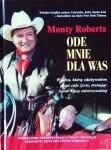 ODE MNIE DLA WAS, Monty Roberts