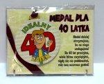 Medal podstawka dla 40-latka
