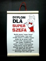 Dyplom pamiątkowy dla SUPER  SZEFA