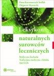 Leksykon naturalnych surowców leczniczych, Ilona Kaczmarczyk-Sedlak Zbigniew Skotnicki - maj/czerwiec 2018