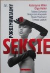 Katarzyna Miller, Olga Haller • Porozmawiajmy o seksie
