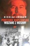 Nikołaj Iwanow • Powstanie Warszawskie widziane z Moskwy