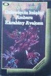Roger Zelazny • Dziewięciu książąt Amberu. Karabiny Avalonu
