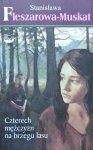 Stanisława Fleszarowa-Muskat • Czterech mężczyzn na brzegu lasu