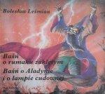 Bolesław Leśmian • Baśń o rumaku zaklętym. Baśń o Aladynie i o lampie cudownej [Jacek Szleszyński]