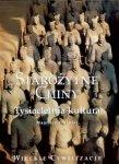 Maurizio Scarpari • Starożytne Chiny. Tysiącletnia kultura