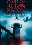 Carlos Ruiz Zafón • Światła września