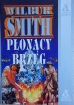 Wilbur Smith • Płonący brzeg