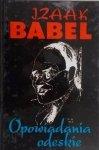 Izaak Babel • Opowiadania odeskie