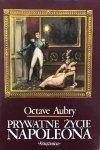 Octave Aubry • Prywatne życie Napoleona