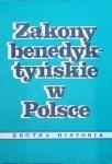 Zakony benedyktyńskie w Polsce • Krótka historia