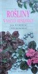 Judy Martin • Rośliny w naszych mieszkaniach. Jak wybierać i pielęgnować