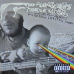 The Flaming Lips & Stardeath and White Dwarfs • The Flaming Lips and Stardeath and White Dwarfs With Henry Rollins and Peaches Doing The Dark Side of the Moon • CD