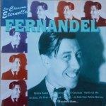 Fernandel • Les Chansons Eternelles • CD