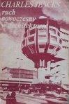 Charles Jencks • Ruch nowoczesny w architekturze