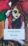 Alessandro Baricco • Bez krwi