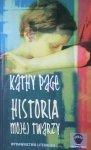 Kathy Page • Historia mojej twarzy