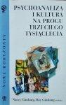Nancy Ginsburg, Roy Ginsburg  • Psychoanaliza i kultura na progu trzeciego tysiąclecia