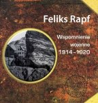 Feliks Rapf • Wspomnienia wojenne 1914-1920