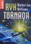 Walter Jon Williams • Ryk tornada