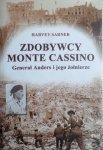 Harvey Sarner • Zdobywcy Monte Cassino. Generał Anders i jego żołnierze