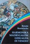 Renata Borowiecka • Harmonika Madrygałów Gesualda di Venosy