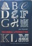 Jan Wojeński • Technika liternictwa