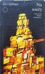 Gert Hofmann • Na wieży