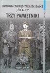 Edmund Edward Taraszkiewicz • Trzy pamiętniki