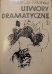 Tadeusz Miciński • Utwory dramatyczne tom 3