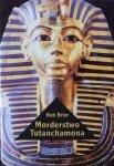 Bob Brier • Morderstwo Tutanchamona