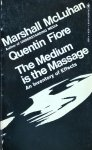 Marshall McLuhaan • The Medium Is The Massage: An Inventory Of Effects