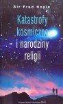 Fred Hoyle • Katastrofy kosmiczne i narodziny religii