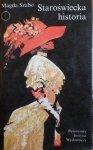Magda Szabo • Staroświecka historia