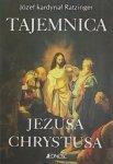 Joseph Ratzinger • Tajemnica Jezusa Chrystusa