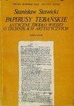 Stanisław Stawicki • Papirusy Tybetanskie. Antyczne źródło wiedzy o technikach artystycznych